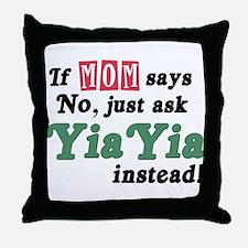 Just Ask YiaYia! Throw Pillow