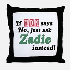 Just Ask Zadie! Throw Pillow