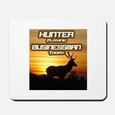 """Hunter Playing Businessman Today"" Mousepad"
