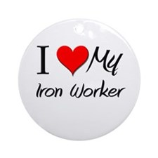 I Heart My Iron Worker Ornament (Round)