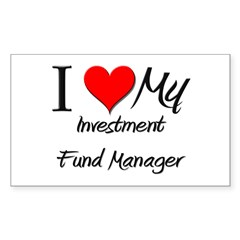 I Heart My Investment Fund Manager Decal