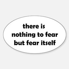 Nothing to Fear Oval Decal