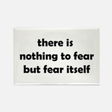 Nothing to Fear Rectangle Magnet