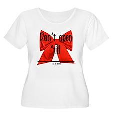 Dont Open Til ______ T-Shirt