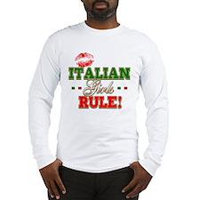 Italian Girls Rule Long Sleeve T-Shirt