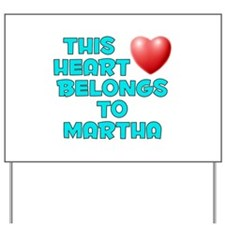 This Heart: Martha (E) Yard Sign