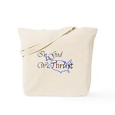 We Trust Tote Bag