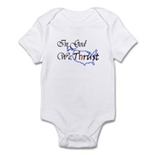 We Trust Infant Bodysuit