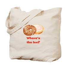 Where's the lox?  Tote Bag