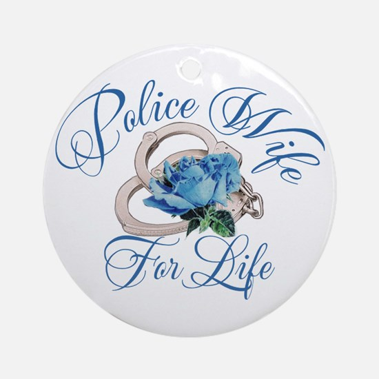 Police Wife For Life Ornament (Round)