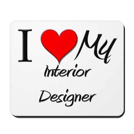 I Heart My Interior Designer Mousepad