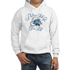 Police Wife For Life Hoodie