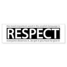 Respect Bumper Bumper Sticker