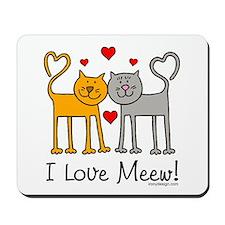 I Love Meew! Mousepad