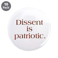 "Dissent Is Patriotic 3.5"" Button (10 pack)"
