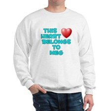 This Heart: Meg (E) Sweatshirt