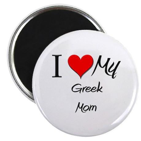 "I Love My Greek Mom 2.25"" Magnet (10 pack)"