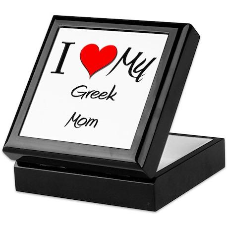 I Love My Greek Mom Keepsake Box