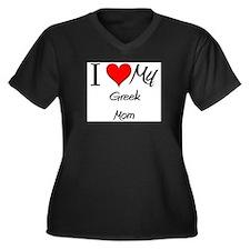 I Love My Greek Mom Women's Plus Size V-Neck Dark
