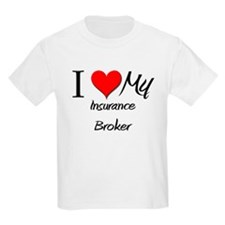 I Heart My Insurance Broker T-Shirt