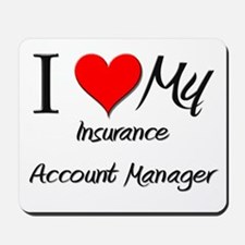 I Heart My Insurance Account Manager Mousepad