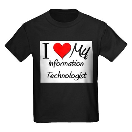 I Heart My Information Technologist Kids Dark T-Sh