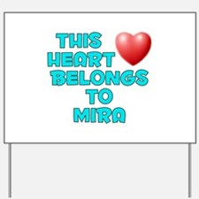 This Heart: Mira (E) Yard Sign