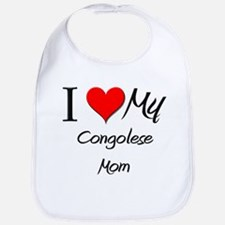 I Love My Congolese Mom Bib