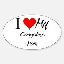I Love My Congolese Mom Oval Decal