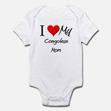 I Love My Congolese Mom Infant Bodysuit