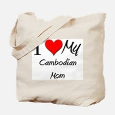 I Love My Cambodian Mom Tote Bag