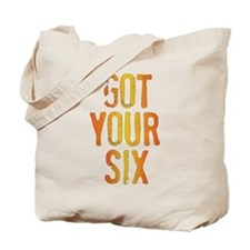 GOT YOUR SIX Tote Bag