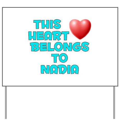 This Heart: Nadia (E) Yard Sign
