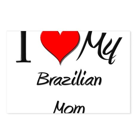 I Love My Brazilian Mom Postcards (Package of 8)