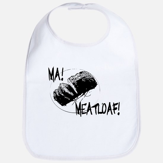 Ma Meatloaf! Bib