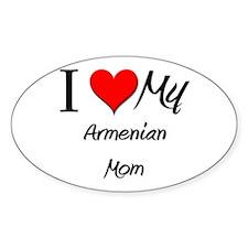 I Love My Armenian Mom Oval Decal