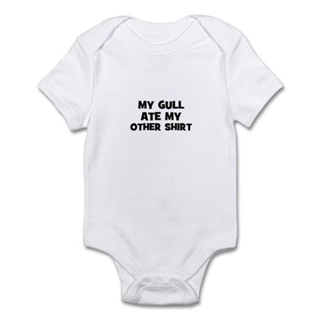 My GULL Ate My Other Shirt Infant Bodysuit