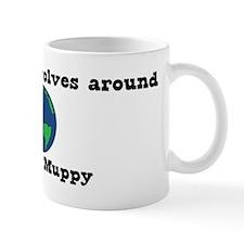 World Revolves Around Muppy Mug