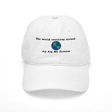 World Revolves Around Mr Crou Baseball Cap