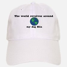 World Revolves Around Ella Baseball Baseball Cap