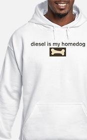 Diesel is my homedog Hoodie