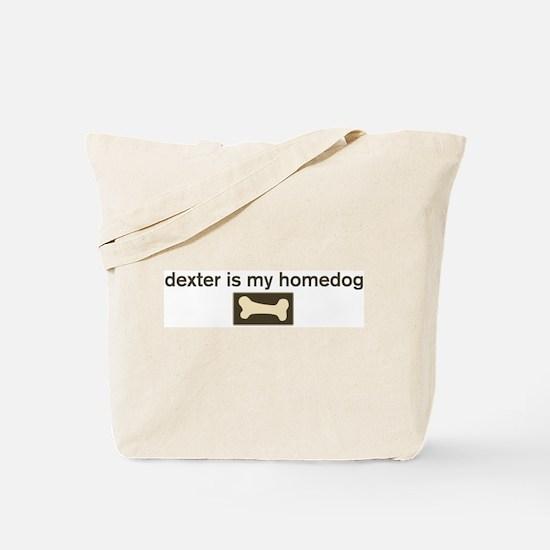 Dexter is my homedog Tote Bag