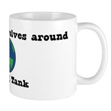 World Revolves Around Tank Mug