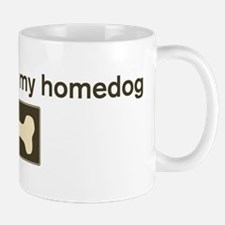 Danger Boy is my homedog Mug