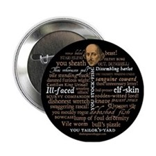 """Shakespeare Insults 2.25"""" Button"""