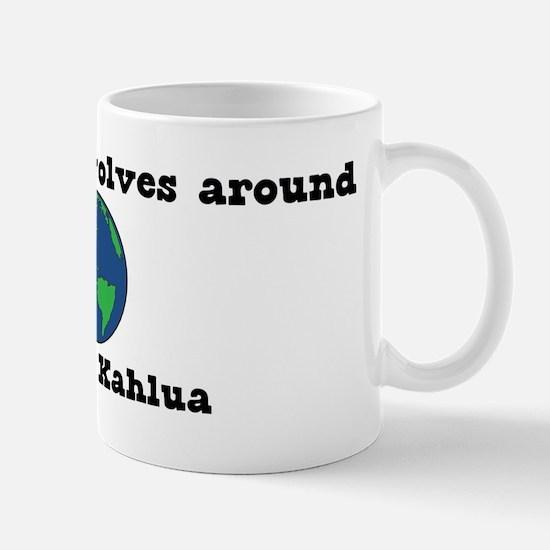 World Revolves Around Kahlua Mug