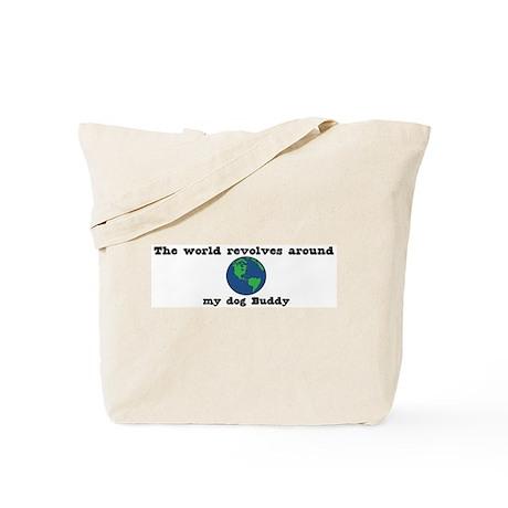 World Revolves Around Buddy Tote Bag