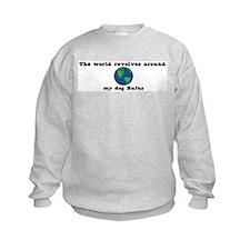 World Revolves Around Rufus Sweatshirt