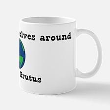 World Revolves Around Brutus Mug