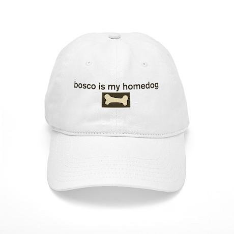 Bosco is my homedog Cap